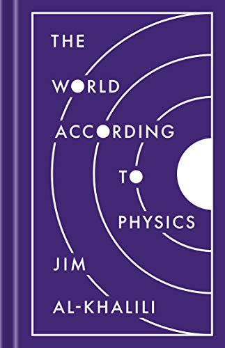 The World According to Physics by Jim Al-Khalili