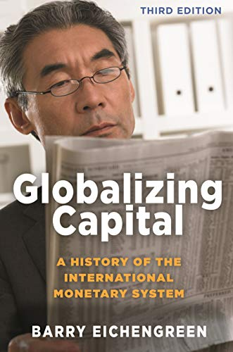 The best books on Globalisation - Globalizing Capital by Barry Eichengreen