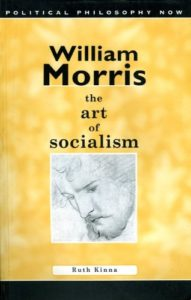 The best books on Anarchism - William Morris: The Art of Socialism by Ruth Kinna