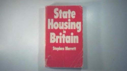 State Housing in Britain by Stephen Merrett