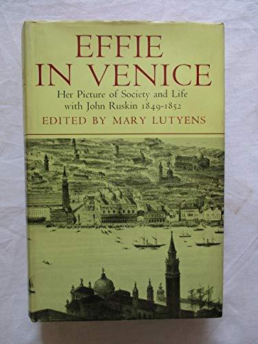 Effie in Venice by Mary Lutyens