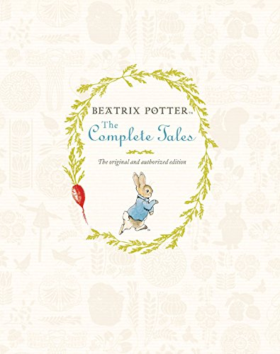 The Complete Tales: The Original Peter Rabbit Books by Beatrix Potter