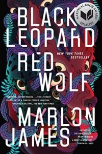 Best Books by Black Queer Writers - Black Leopard, Red Wolf (The Dark Star Trilogy: Book 1) by Marlon James