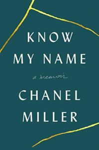 The Best Memoirs: the 2020 NBCC Autobiography Shortlist - Know My Name: A Memoir by Chanel Miller