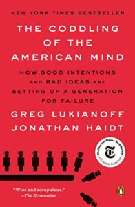 The best books on Happiness - The Coddling of the American Mind by Greg Lukianoff & Jonathan Haidt