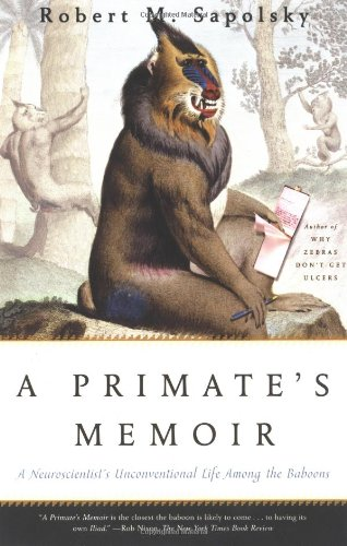 The best books on Predators - A Primate's Memoir by Robert M. Sapolsky