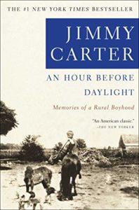 An Hour Before Daylight: Memories of a Rural Boyhood by Jimmy Carter