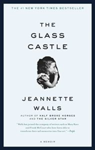 The Glass Castle: A Memoir by Jeanette Walls