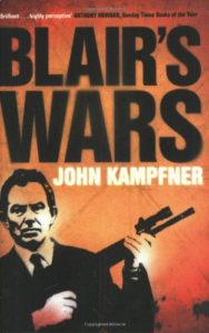 The best books on Freedom - Blair's Wars by John Kampfner