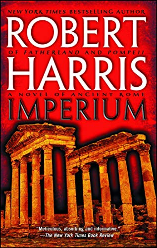 The Best Classics Books for Teenagers - Imperium: A Novel of Ancient Rome by Robert Harris