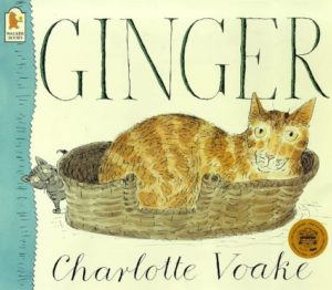 The best books on Pets For Young Kids - Ginger by Charlotte Voake