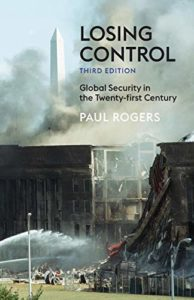 The best books on Global Security - Losing Control: Global Security in the Twenty-First Century by Paul Rogers