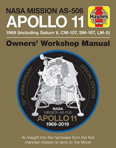 The Best Apollo Books - Apollo 11 Owners' Workshop Manual by Christopher Riley & Philip Dolling