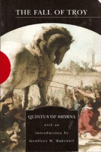 The Best Trojan War Books - Posthomerica by Arthur Sanders Way (translator) & Quintus Smyrnaeus