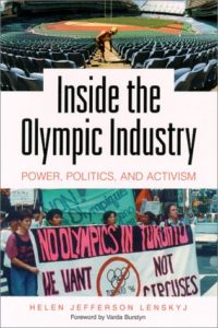 The best books on The Dark Side of the Olympics - Inside the Olympic Industry: Power, Politics, and Activism by Helen Jefferson Lenskyj