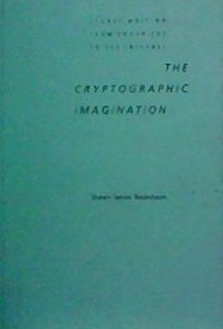 The Best Edgar Allan Poe Books - The Cryptographic Imagination: Secret Writing from Edgar Poe to the Internet by Shawn Rosenheim