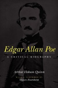 The Best Edgar Allan Poe Books - Edgar Allan Poe: A Critical Biography by Arthur Hobson Quinn