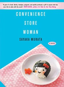 Very Short Books You Can Read In A Day - Convenience Store Woman: A Novel by Sayaka Murata
