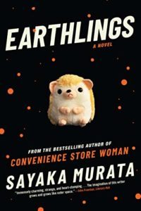 Favourite Novels of 2020 - Earthlings: A Novel by Sayaka Murata