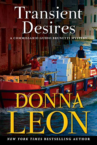 Transient Desires: A Commissario Guido Brunetti Mystery by Donna Leon
