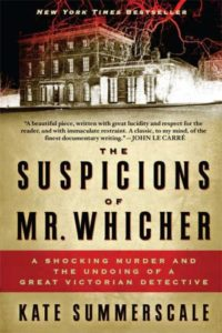 The best books on True Crime - The Suspicions of Mr. Whicher by Kate Summerscale