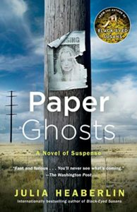 The Best Thrillers of 2019 - Paper Ghosts: A Novel of Suspense by Julia Heaberlin