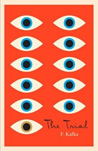 The Best Franz Kafka Books - The Trial by Franz Kafka