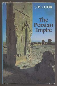 The best books on The Achaemenid Persian Empire - The Persian Empire by J M Cook