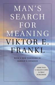 The best books on Navigating the Future: a reading list for young adults - Man's Search for Meaning by Viktor Frankl