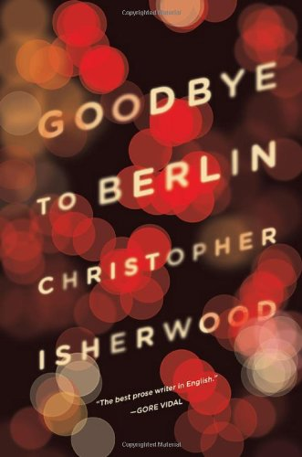 The Best Autofiction - Goodbye to Berlin by Christopher Isherwood