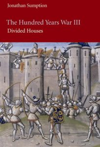 The best books on The Rule of Law - The Hundred Years War III: Divided Houses by Jonathan Sumption