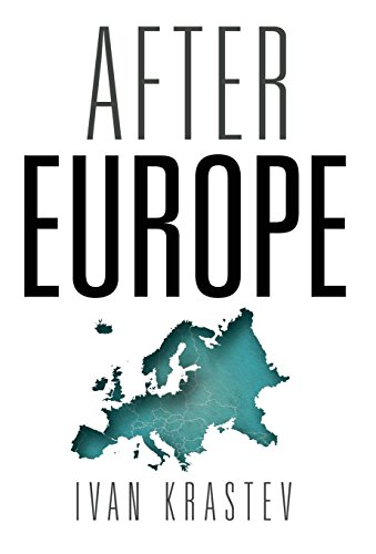 The best books on Brexit - After Europe by Ivan Krastev