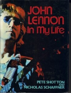 The best books on Rock and Roll - John Lennon in My Life by Nicholas Schaffner & Pete Shotton