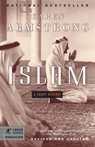 The best books on The Middle East - Islam: A Short History by Karen Armstrong