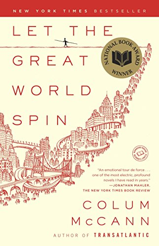 Esi Edugyan on Books That Influenced Her - Let the Great World Spin by Colum McCann