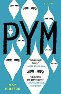 The Best Edgar Allan Poe Books - Pym: A Novel by Mat Johnson