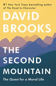 The Best Self-Help Books of 2019 - The Second Mountain: The Quest for a Moral Life by David Brooks