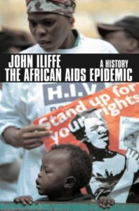 The best books on Viruses - The African Aids Epidemic: A History by John Iliffe