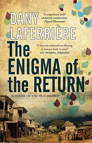 The Best Quebec Books - The Enigma of the Return by Dany LaFerrière