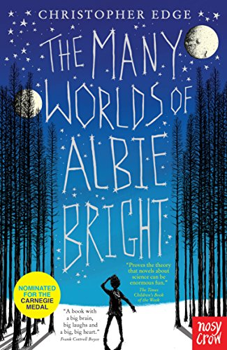 The Best Science-based Novels for Children - The Many Worlds of Albie Bright by Christopher Edge