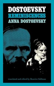 The Best Fyodor Dostoevsky Books - Dostoevsky: Reminiscences by Anna Dostoevsky
