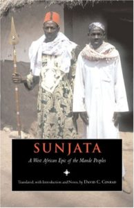 The best books on The Ghana - Sunjata: A West African Epic of the Mande Peoples by David C. Conrad