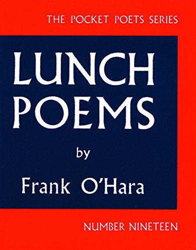 The Best American Poetry - Lunch Poems by Frank O'Hara