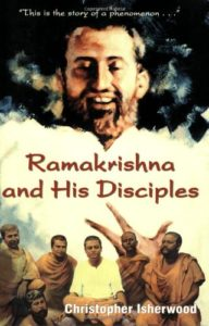 The best books on Yoga - Ramakrishna and His Disciples by Christopher Isherwood
