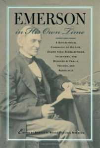 The best books on Ralph Waldo Emerson - Emerson in His Own Time Ronald A. Bosco and Joel Myerson (editors)