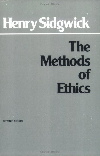 Peter Singer on Nineteenth-Century Philosophy - The Methods of Ethics by Henry Sidgwick