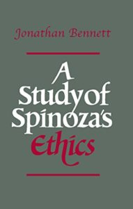 The best books on Spinoza - A Study of Spinoza's Ethics by Jonathan Bennett