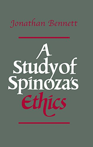 A Study of Spinoza's Ethics by Jonathan Bennett