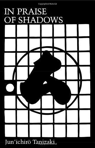 In Praise of Shadows by Junichiro Tanizaki