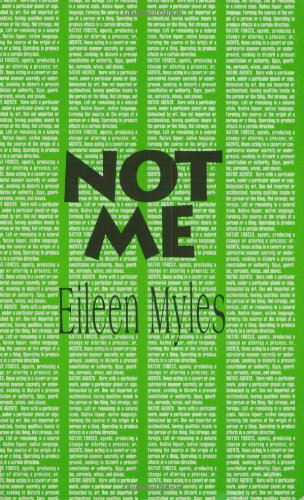 The Best of Autofiction - Not Me by Eileen Myles